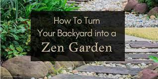 how to turn your backyard into a zen garden