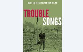 New Book Charts The Soundtrack Of The Troubles The Irish News