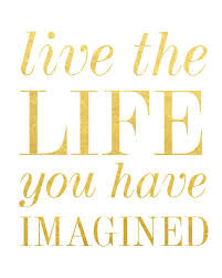 Live Gold Quotes Delectable Inspirational Work Hard Quotes Live The Life You Have Imagined