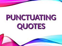 Direct Quotes Ela Quotation Marks Punctuating Direct Indirect Quotes Powerpoint Ppt