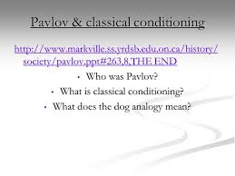 psychological determinism lo i will know what classical and  pavlov classical conditioning markville ss yrdsb