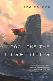 Book Review: 'Too Like the Lightning' By Ada Palmer : NPR