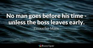Funny Office Quotes Awesome Boss Quotes BrainyQuote