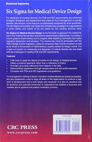 Design For Six Sigma A Practical Approach Through Innovation Six Sigma For Medical Device Design Jose Justiniano Venky