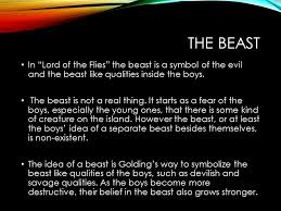 by william golding presentation by nicole whitmarsh ppt  the beast in lord of the flies the beast is a symbol of the evil and