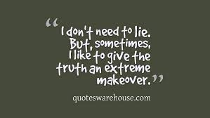 Honesty Quotes Classy Funny Quotes About Honesty Sayings And Picture Quotes