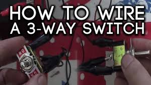 how to wire a 3 way switch youtube Wiring 12vdc Switches Illuminated Wiring 12vdc Switches Illuminated #59 LED Illuminated Switches