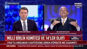"""Habertürk TV - Dr. Mustafa Çalık: """"Türkeş bey, CHP diktası olmaması için  zaruri olarak cuntaya katılmıştır"""""""