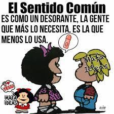 Pin de Andrea Anaya en mafalda | Frases motivadoras, Sentido común, Frases