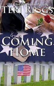 Coming Home - Kindle edition by Riggs, Teri. Romance Kindle eBooks @  Amazon.com.