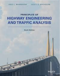 Principles of Highway Engineering and Traffic Analysis textbook