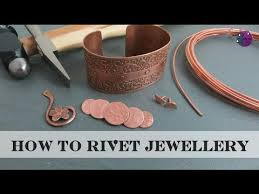 how to rivet jewellery you