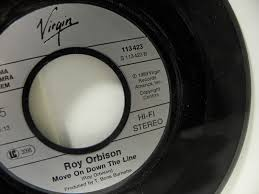 Image result for roy orbison move on down the line