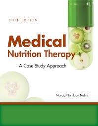 Nutrition And Diet Therapy  th Edition Case Study Answers     BEARdocs