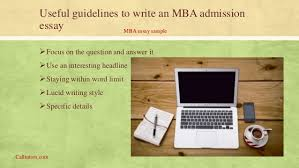 best mba essay help online calltutors com  6 useful guidelines to write an mba admission essay