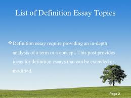 list of definitions essay topics  definition essay topics created by essay academy com 2