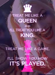 Harley Quinn Quotes Extraordinary Treat Me Like A Queen Harley Quinn Harley Quinn And Stranger