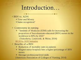 Adn Vs Bsn Adn Vs Bsn Why The Bsn Is More Beneficial Ppt Download