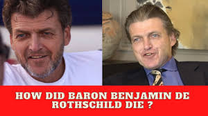 how did baron benjamin de rothschild ...