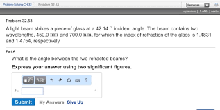 Solved: A Light Beam Strikes A Piece Of Glass At A 42.14 D ...