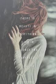 Quotes About Darkness And Beauty