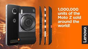 motorola lenovo. lenovo says that it has sold 1 million units of the motorola moto z line o