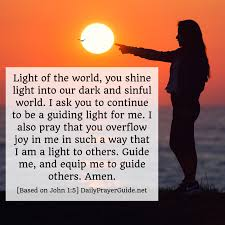 Prayers About Light And Darkness A Prayer Of Light In The Darkness John 1 5 Daily Prayer