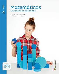 Matemáticas Aplicadas U2013 4º De ESO. Solucionario Del Libro De Texto