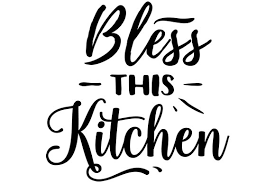 Here is a free svg cut file for a kitchen measurements & conversions chart that can be applied to the inside of your cupboard door, the side of enjoy~ file formats included: Bless This Kitchen Svg Cut File By Creative Fabrica Crafts Creative Fabrica