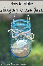 How to Make Hanging Mason Jars-- so easy and so inexpensive!