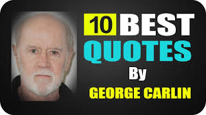 10 Best Quotes By George Carlin