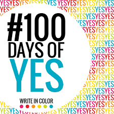 100 Days Of Yes Write In Color