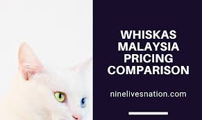 Whiskas Cat Food Malaysia Pricing Comparison Chart