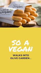 so a vegan walks into olive garden