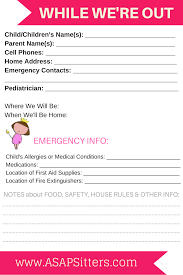 resources and advice for babysitters and parents asap sitters parents make sure your babysitter has all your emergency contact information and your house safety instructions and print the asapsitters parent