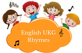 english ukg rhymes with videos audios