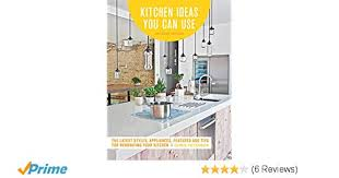 Design House Kitchens Extraordinary Kitchen Ideas You Can Use Updated Edition The Latest Styles
