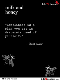 Quotes From Milk And Honey Simple 48 Quotes From Milk And Honey By Rupi Kaur About Love Loss Life