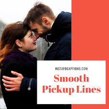 97 smooth pick up lines to say to him