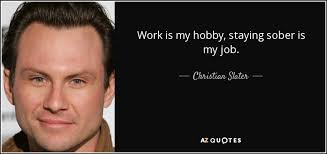 Christian Slater Quotes Best Of TOP 24 QUOTES BY CHRISTIAN SLATER AZ Quotes
