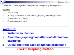 tuesday 2 9 10swbat solve systems of equations