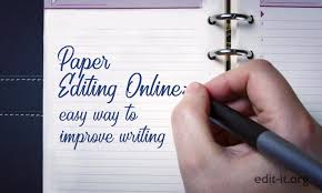 Academic Paper Help Academic Essay Writing Editing Paper Editing Online Easy Way To Improve Writing