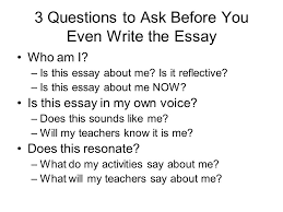 writing a successful personal statement college essay ppt  3 questions to ask before you even write the essay who am i
