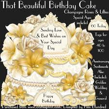 That Beautiful Birthday Cake Champagne Roses Lillies