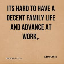 Family Life Quotes Interesting Adam Cohen Quotes QuoteHD