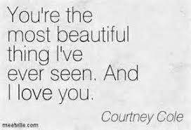 Most Beautiful Woman Quotes Best of Youre The Most Beautiful Woman Quotes Quotes 24 You