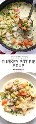 Turkey Ham Leftover Recipes 25 Best Ideas About Leftover Turkey Soup On Pinterest Turkey