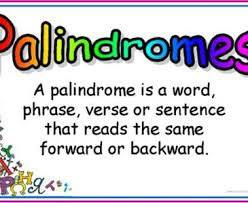 Do You Like Palindromes These Are Words Or Phrases Spelled