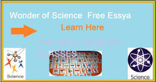 wonder of science essay in english words in class th the  wonder of science