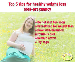 diet plan after birth top 5 ways to lose weight after pregnancy